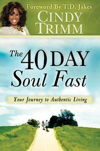 The 40 Day Soul Fast