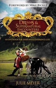 Dreams and Supernatural Encounters