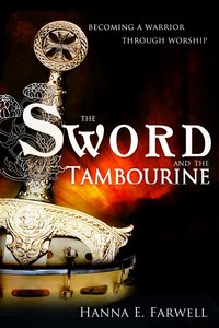 The Sword and the Tamborine