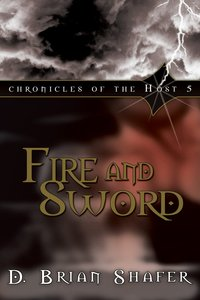 Fire and Sword (#05 in Chronicles Of The Host Series)