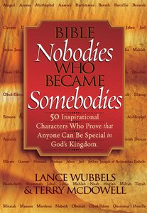 Bible Nobodies Who Became Somebodies