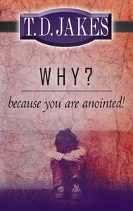 Why? Because You Are Anointed!