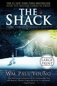The Shack (Large Print Edition)