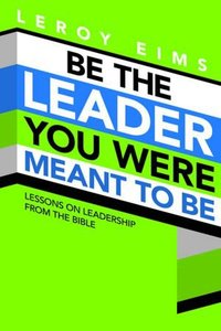 Be the Leader You Were Meant to Be