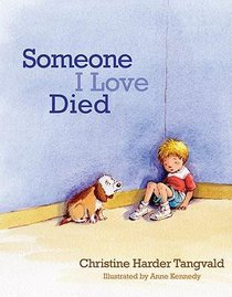 Someone I Love Died