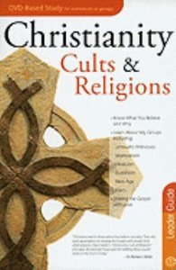 Christianity, Cults & Religions (Leaders Guide)