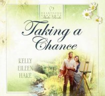 Taking a Chance (4 CDS) (Heartsong Series)