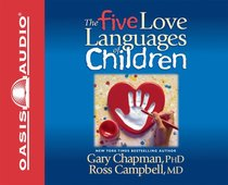 The Five Love Languages of Children (5 Cds)