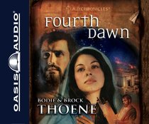 Fourth Dawn 8 CDS (Unabridged) (#04 in A.d. Chronicles Series)