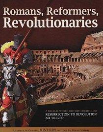 Student Guide (Romans, Reformers, Revolutionaries Series)