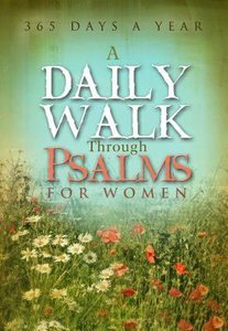 Daily Walk Through Psalms For Women