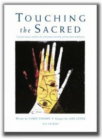 Touching the Sacred