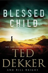 Blessed Child (#01 in Caleb Book Series)