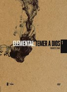 Elemental Temor De Dios (Basic: Fear of God) (Volume 1) (#01 in Basic. Dvd Series)