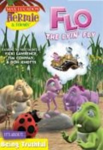 Flo the Lyin Fly (#02 in Hermie And Friends Series)
