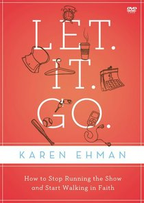 Let. It. Go. (Dvd Study Guide)