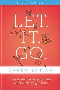 Let. It. Go. (Participants Guide With Dvd)