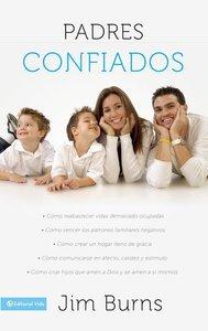 Padres Confiados (Confident Parenting)
