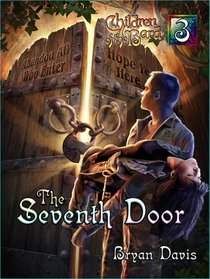 The Seventh Door (#03 in Children Of The Bard Series)