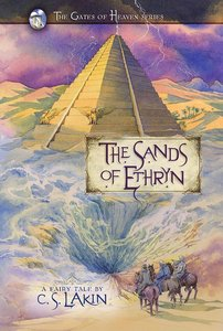 The Sands of Ethryn (#06 in The Gates Of Heaven Series)