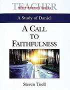 A Call to Faithfulness (Leaders Guide) (Abingdon Bible Reader Series)