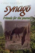 Friends For the Journey (Student Book) (Synago Small-group Resources Series)