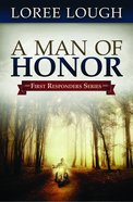 A First Responders #03: Man of Honor (#03 in First Resonders Series)