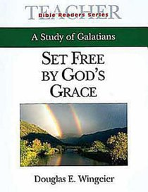 Set Free By Gods Grace (Teachers Guide) (Abingdon Bible Reader Series)
