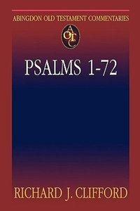 Psalms 1-72 (Abingdon Old Testament Commentaries Series)