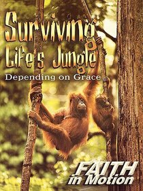 Surviving Lifes Jungle (Leader Guide) (Faith In Motion Series)