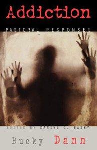 Pastoral Responses: Addiction