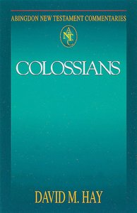 Colossians (Abingdon New Testament Commentaries Series)