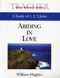 Abiding in Love (Leaders Guide) (Abingdon Bible Reader Series)