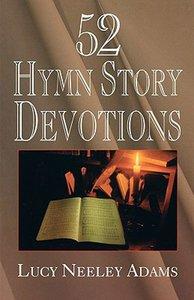 52 Hymn Story Devotions