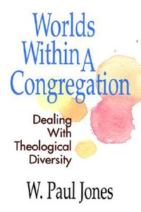 Worlds Within a Congregation