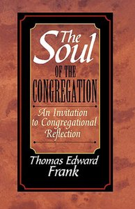 The Soul of the Congregation