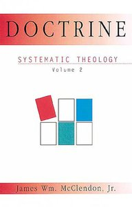 Systematic Theology #02: Doctrine