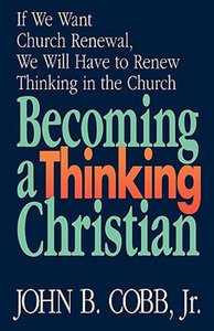Becoming a Thinking Christian