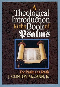 Theological Introduction to the Book of Psalms