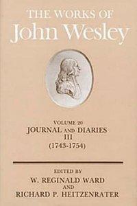 The Works of John Wesley (Vol 20)