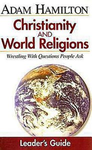 Small Group Leaders Guide (Christianity And World Religions Series)