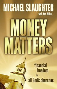 Money Matters: Financial Freedom For All Gods Churches With DVD