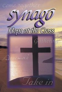 Hope At the Cross (Student Journal) (Synago Small-group Resources Series)