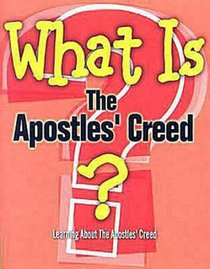 What is the Apostles Creed?
