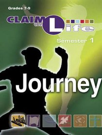 Claim the Life Semester 1: Journey Young Youth (Leaders Guide)