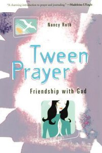 Tween Prayer: Friendship With God