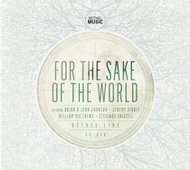 For the Sake of the World CD & DVD