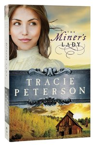 The Miners Lady (#03 in Land Of Shining Water Series)