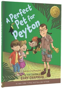 A Perfect Pet For Peyton (5 Love Languages For Children)