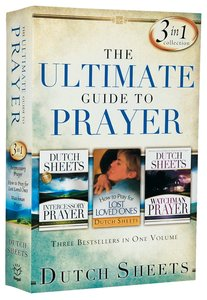 The Ultimate Guide to Prayer (3-in-1 Collection)